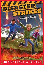Disaster Strikes #4: Volcano Blast