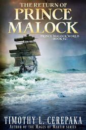 The Return of Prince Malock (Fantasy)