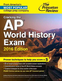 Cracking the AP World History Exam, 2016 Edition Book