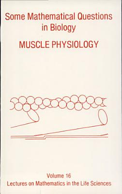 Some Mathematical Questions in Biology--muscle Physiology