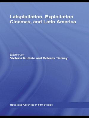 Latsploitation  Exploitation Cinemas  and Latin America