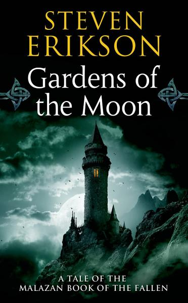 Download Gardens of the Moon Book