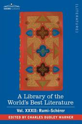 A Library of the World's Best Literature - Ancient and Modern - Vol.XXXII (Forty-Five Volumes); Rumi-Schrer