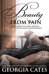 Beauty from Pain: The Beauty Series Book 1