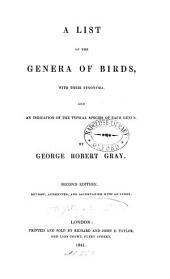 A List of the Genera of Birds: With Their Synonyma and an Indication of the Typical Species of Each Genus