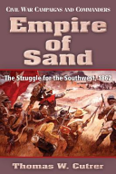 Empire of Sand: The Struggle for the Southwest, 1862