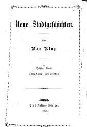 Neue Stadtgeschichten0: Von Max Ring, Volume 3