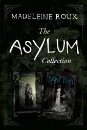 The Asylum Two-Book Collection: Asylum, Sanctum
