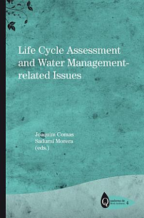 Life Cycle Assessment and Water Management related Issues PDF