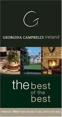 Georgina Campbell s Ireland  the Best of the Best