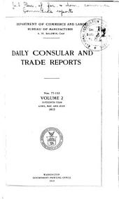 Daily Consular and Trade Reports: Issues 4-6; Issues 77-153