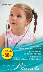 L'enfant du Dr Matt Saunders - Un médecin hors pair - Le difficile métier du Dr Hilary Green: (promotion)