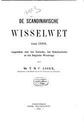 De Scandinavische wisselwet van 1880: vergeleken met het Duitsche, het Nederlandsche en het Belgische wisselregt