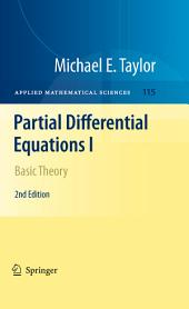 Partial Differential Equations I: Basic Theory, Edition 2
