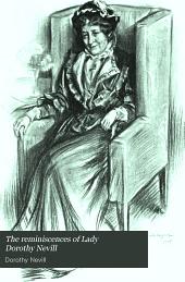 The Reminiscences of Lady Dorothy Nevill
