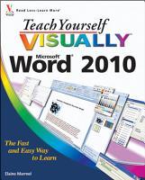 Teach Yourself VISUALLY Word 2010 PDF