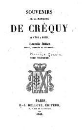 Souvenirs de la marquise de Créquy de 1710 à 1803: Volume3