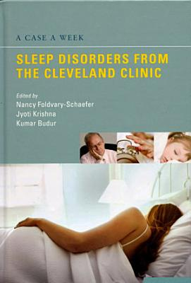 A Case a Week  Sleep Disorders from the Cleveland Clinic PDF