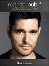 Michael Buble - Nobody But Me Songbook