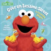 Over on Sesame Street (Sesame Street): A Counting Rhyme