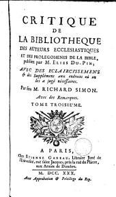 Critique de la bibliothèque des auteurs ecclésiastiques et des prolegomènes de la bible: Volume 3