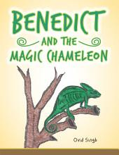 Benedict and the Magic Chameleon