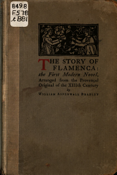 The Story of Flamenca: the First Modern Novel: Arranged from the Provençal Original of the Thirteenth Century