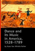 Dance and Its Music in America  1528 1789 PDF