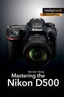 Mastering the Nikon D500 PDF