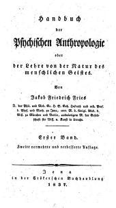 Handbuch der psychischen Anthropologie: oder der Lehre von der Natur des menschlichen Geistes, Bände 1-2