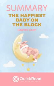 The Happiest Baby on the Block by Harvey Karp  Summary  Book