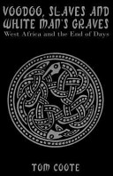 Voodoo  Slaves and White Man s Graves PDF