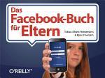 Das Facebook-Buch für Eltern
