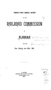 Annual Report of the Railroad Commission of Alabama: Volume 21