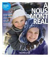 À nous Montréal: Pour vivre pleinement la ville