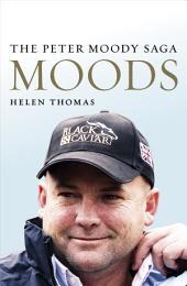 Moods: The Peter Moody Saga