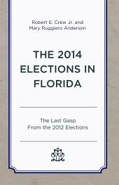 The 2014 Elections in Florida: The Last Gasp From the 2012 Elections