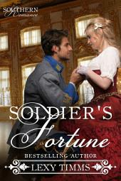 Soldier's Fortune: Civil War Military Romance