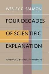 Four Decades of Scientific Explanation