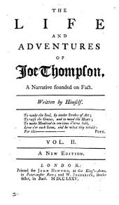 The life and adventures of Joe Thompson, written by himself [or rather by E. Kimber].