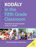 Kod  ly in the Fifth Grade Classroom PDF