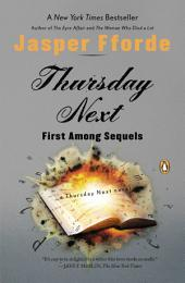 Thursday Next: First Among Sequels: A Thursday Next Novel