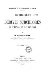 Recherches sur quelques dérivés surchlorés du phénol et du benzène