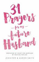 31 Prayers for My Future Husband Book