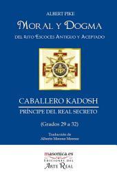 Moral y Dogma (Caballero Kadosh)