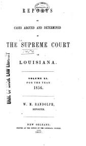 Louisiana Reports: Cases Argued and Determined in the Supreme Court of Louisiana, Volume 62