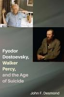 Fyodor Dostoevsky  Walker Percy  and the Age of Suicide PDF