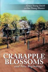 Crabapple Blossoms And New Beginnings Book PDF