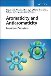 Aromaticity and Antiaromaticity