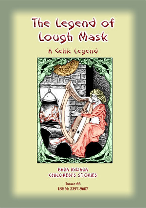 A Legend of Lough Mask - A Celtic Legend narrated by Baba Indaba